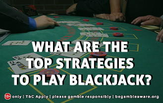 What are the top strategies to play Blackjack online?