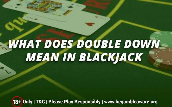 What-does-Double-Down-mean-in-Blackjack