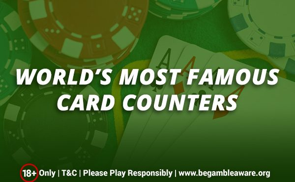 worlds-most-famous-card-counters