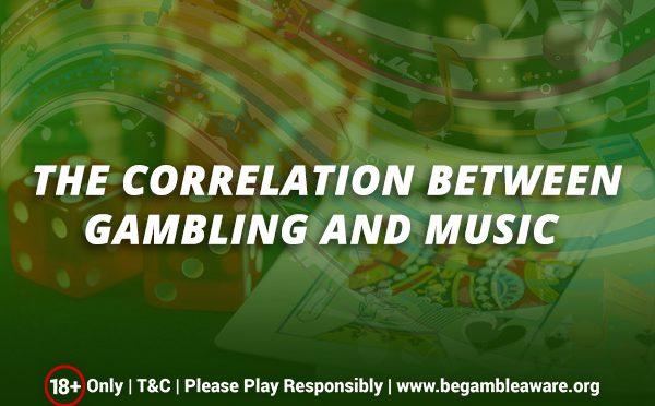 The-Correlation-Between-Gambling-and-Music