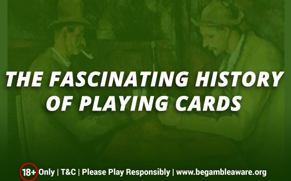 The fascinating history of playing cards